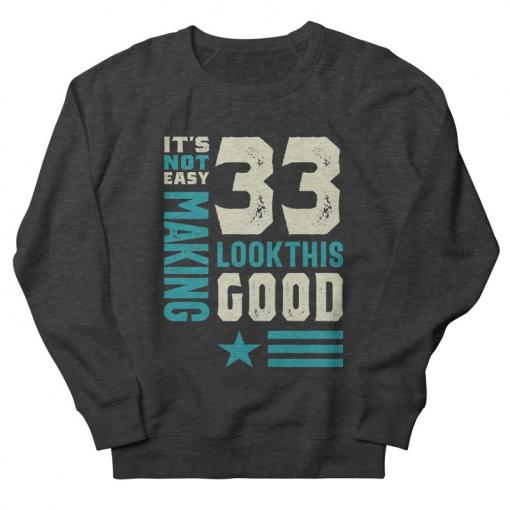 33rd Birthday Sweatshirt AL12A1