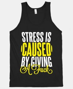 Stress Is Caused T-shirt SD26A1