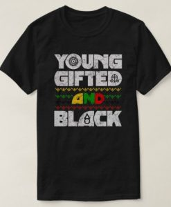 Young Gifted T-Shirt UL7A1